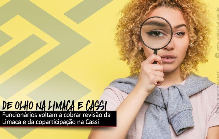 Funcionários voltam a cobrar revisão da Limaca e da coparticipação na Cassi
