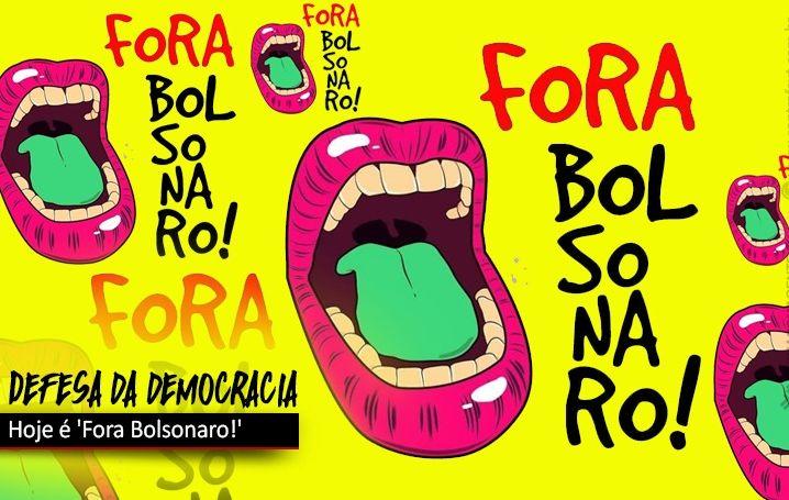 Hoje tem manifestações contra Bolsonaro