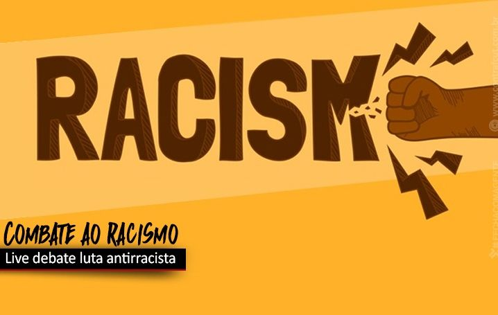 Live debate luta contra o racismo no Brasil