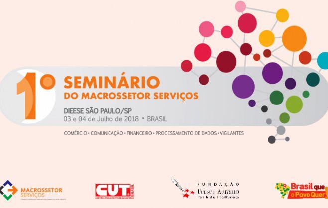 Macrossetor de Serviços da CUT realiza seminário nos dias 3 e 4