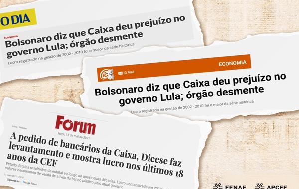 Mídia destaca levantamento sobre lucros da Caixa que desmente Bolsonaro