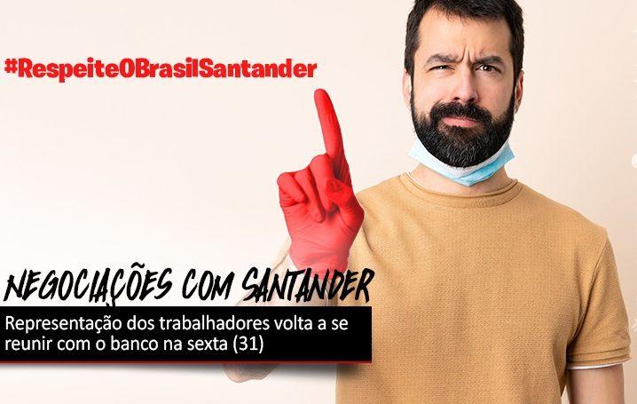 Negociações com Santander continuam na sexta (31)