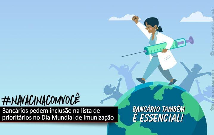 No Dia Mundial da Imunização, bancários reivindicam inclusão na lista de prioritários