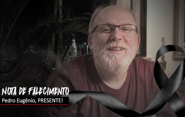 Nota de falecimento: Pedro Eugênio