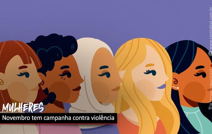 Novembro tem campanha de combate à violência contra a mulher