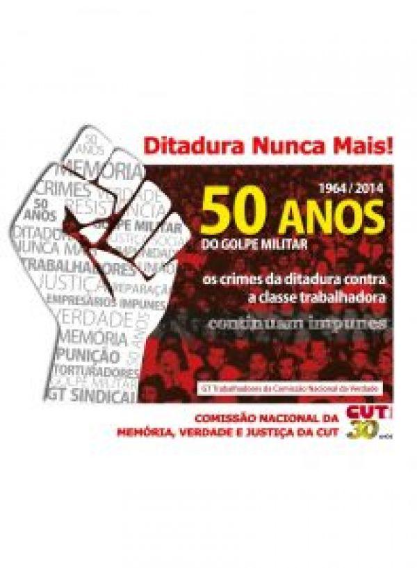 CUT nasceu combatendo a ditadura e lutando pela abertura democrática