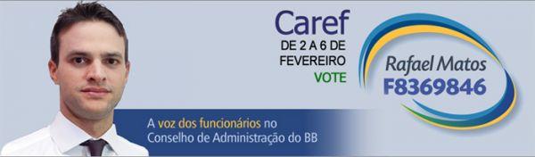 Contraf-CUT e sindicatos apoiam Rafael Matos para o Caref do BB