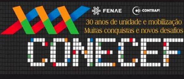 30º Conecef celebra unidade e mobilização com conquistas e desafios