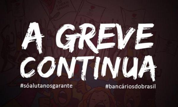 Assembleias por todo o país definem fortalecer a greve diante do silêncio e da falta de respeito dos bancos