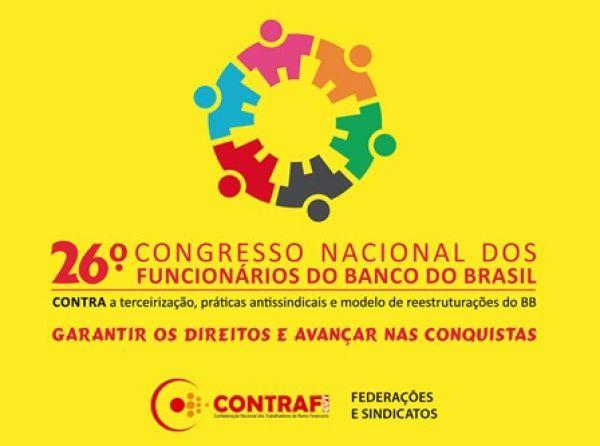 26º Congresso dos funcionários do BB começa nesta sexta-feira