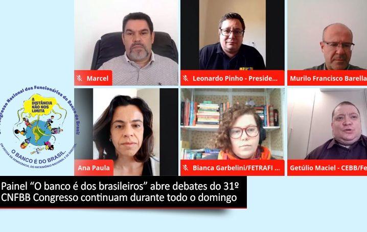 """Painel """"O banco é dos brasileiros"""" abre debates do 31ºCNFBB"""