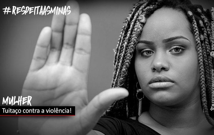 Participe do tuitaço de combate à violência contra a mulher