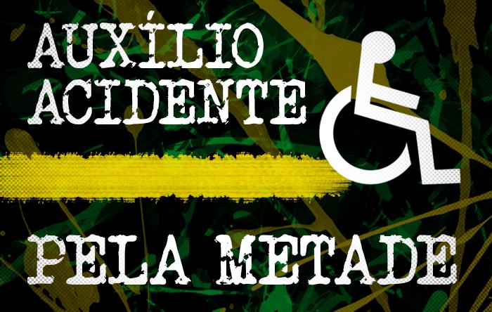 Programa Verde e Amarelo de Bolsonaro reduz pela metade o valor do auxílio-acidente