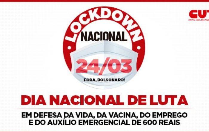 Quarta-feira é dia de Lockdown Nacional da classe trabalhadora. Saiba onde tem atos