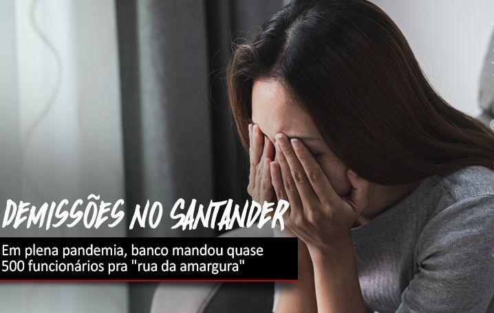 Santander demitiu quase 500 funcionários em um mês