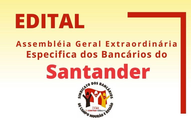 Seeb Campo Mourão publica Edital de Assembleia Extraordinária Específica dos bancários do Santander