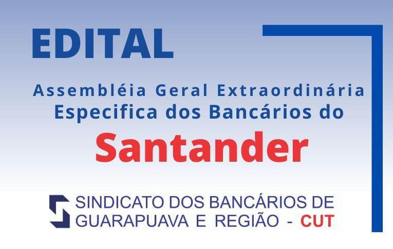 Seeb Guarapuava publica Edital de Assembleia Extraordinária Específica dos bancários do Santander