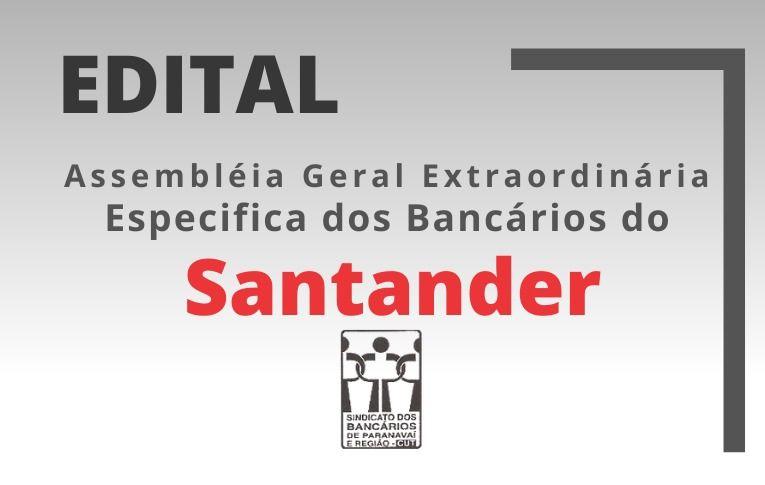 Seeb Paranavaí publica Edital de Assembleia Extraordinária Específica dos bancários do Santander