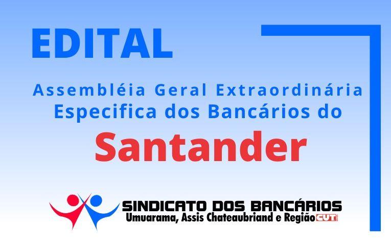Seeb Umuarama publica Edital de Assembleia Extraordinária Específica dos bancários do Santander