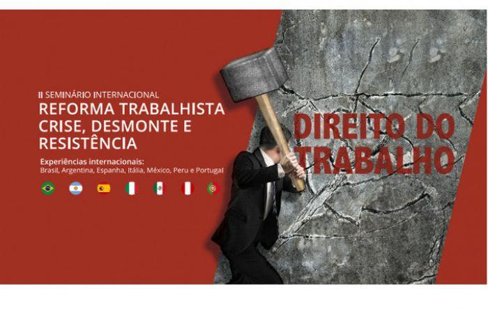 Seminário internacional reflete sobre a desestruturação do mundo do trabalho