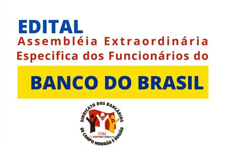 Sindicato de Campo Mourão convoca Assembleia Extraordinária Específica dos Funcionários do Banco do Brasil