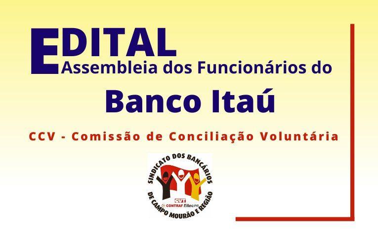 Sindicato de Campo Mourão convoca bancários do Itaú Unibanco para Assembleia Virtual