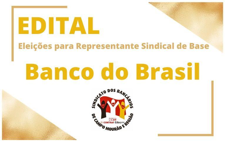 Sindicato de Campo Mourão convoca eleições para Representante Sindical de Base do Banco do Brasil