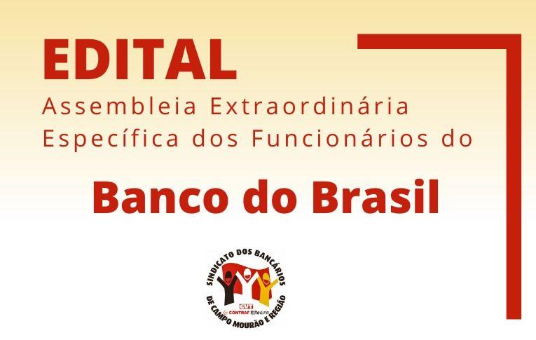 Sindicato de Campo Mourão convoca funcionários do Banco do Brasil para Asembleia Digital
