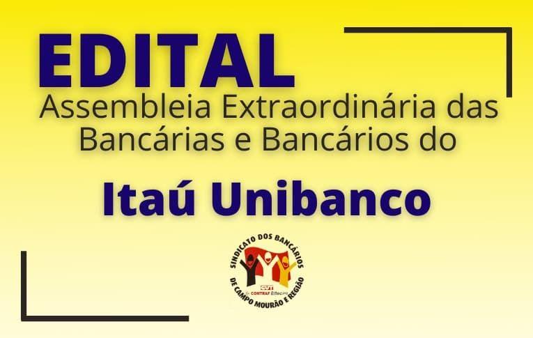 Sindicato de Campo Mourão convoca funcionários do Itaú Unibanco para Assembleia Virtual