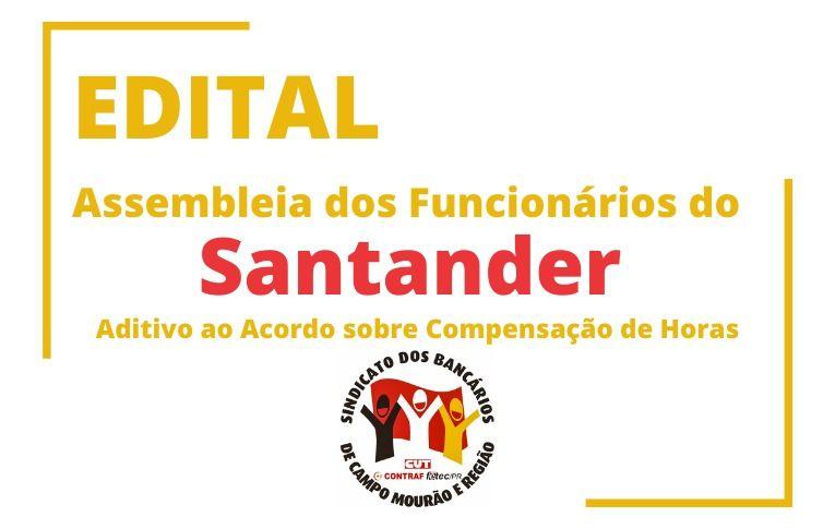 Sindicato de Campo Mourão convoca funcionários do Santander para Assembleia virtual