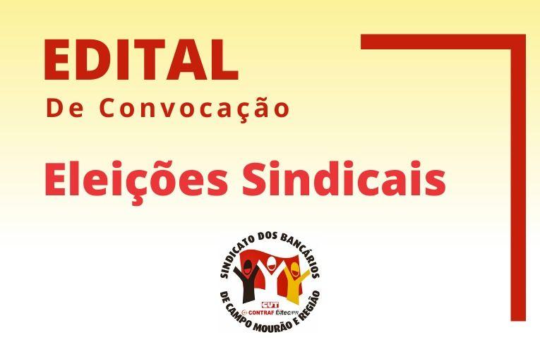 Sindicato de Campo Mourão publica edital para eleições da nova Diretoria