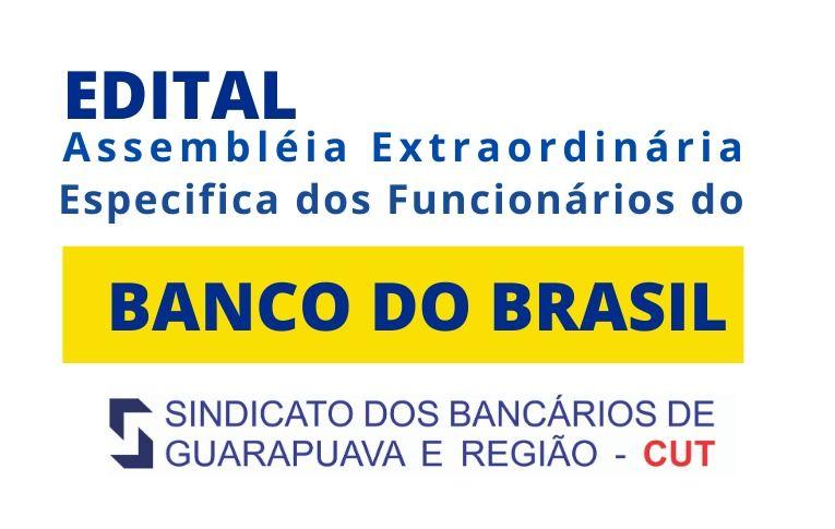 Sindicato de Guarapuava convoca Assembleia Extraordinária Específica dos Funcionários do Banco do Brasil