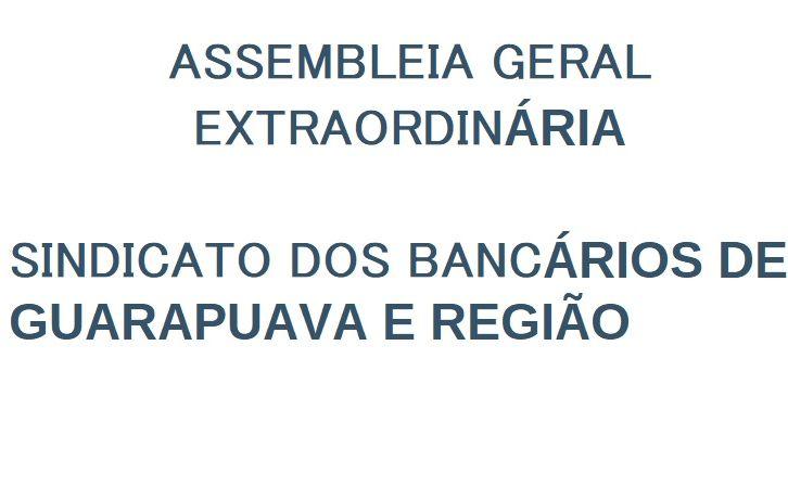 Sindicato de Guarapuava convoca Assembleia para eleição de Delegado/a para a Plenária da Fetec-CUT/PR