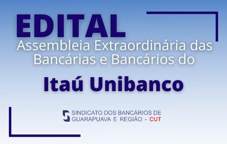 Sindicato de Guarapuava convoca funcionários do Itaú Unibanco para Assembleia Virtual