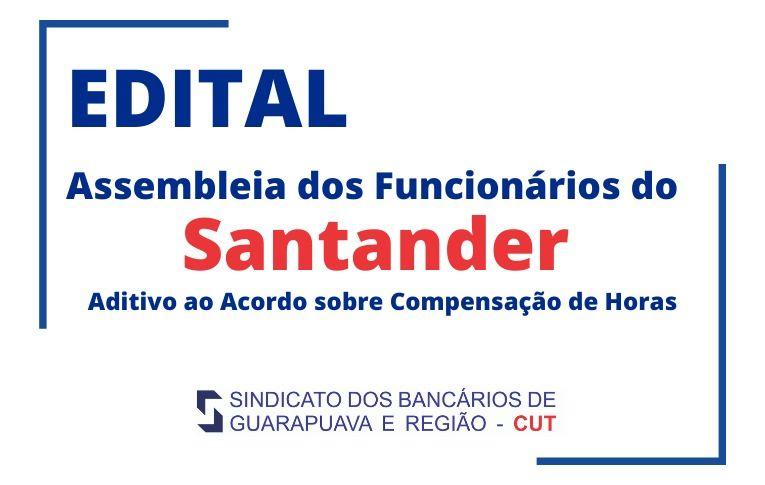 Sindicato de Guarapuava convoca funcionários do Santander para Assembleia virtual