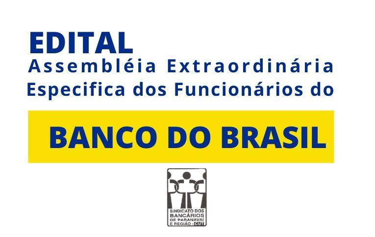 Sindicato de Paranavaí convoca Assembleia Extraordinária Específica dos Funcionários do Banco do Brasil