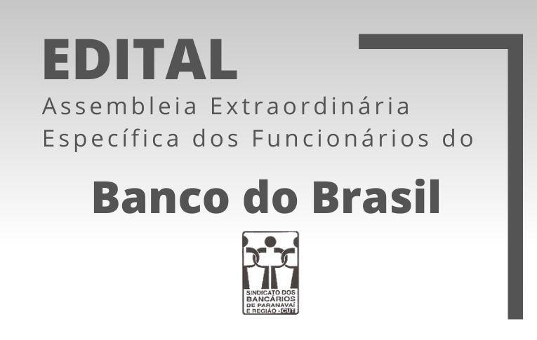 Sindicato de Paranavaí convoca funcionários do Banco do Brasil para Assembleia Específica