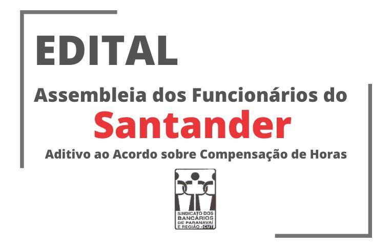 Sindicato de Paranavaí convoca funcionários do Santander para Assembleia virtual