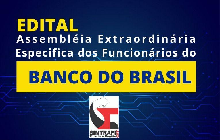 Sindicato de Toledo convoca Assembleia Extraordinária Específica dos Funcionários do Banco do Brasil