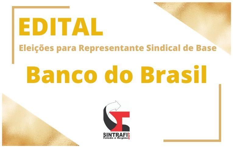 Sindicato de Toledo convoca eleições para Representante Sindical de Base do Banco do Brasil