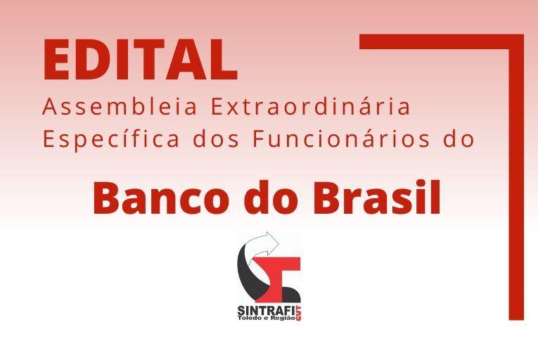 Sindicato de Toledo convoca funcionários do Banco do Brasil para Assembleia Específica