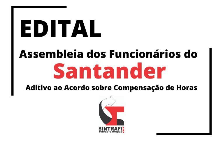 Sindicato de Toledo convoca funcionários do Santander para Assembleia virtual