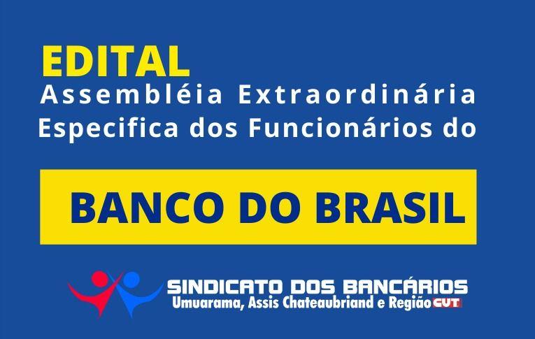 Sindicato de Umuarama convoca Assembleia Extraordinária Específica dos Funcionários do Banco do Brasil