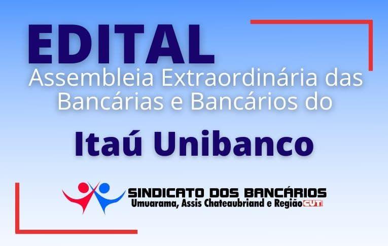 Sindicato de Umuarama convoca funcionários do Itaú para Assembleia Virtual