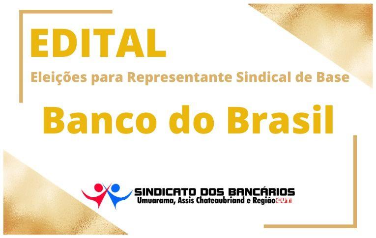 Sindicato de Umuarama convoca eleições para Representante Sindical de Base do Banco do Brasil