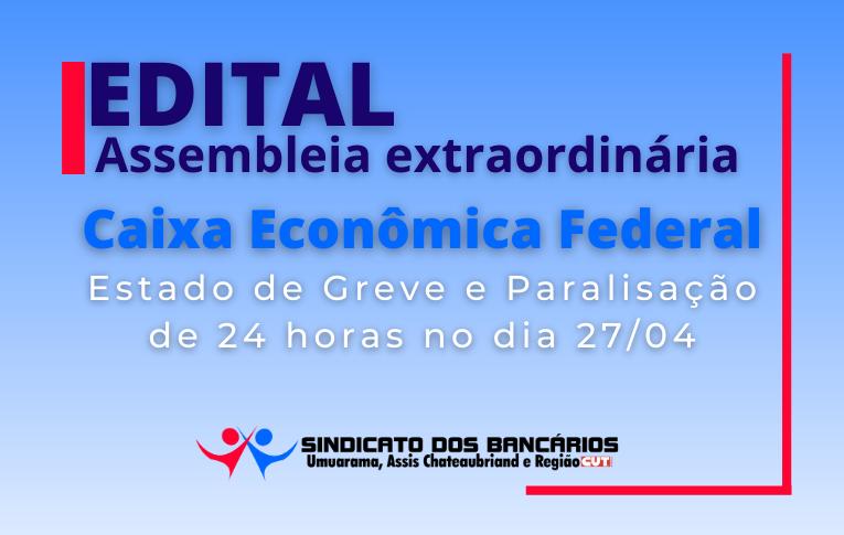 Sindicato de Umuarama convoca Empregados da Caixa para Assembleia Virtual