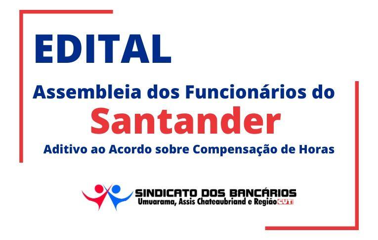 Sindicato de Umuarama convoca funcionários do Santander para Assembleia virtual