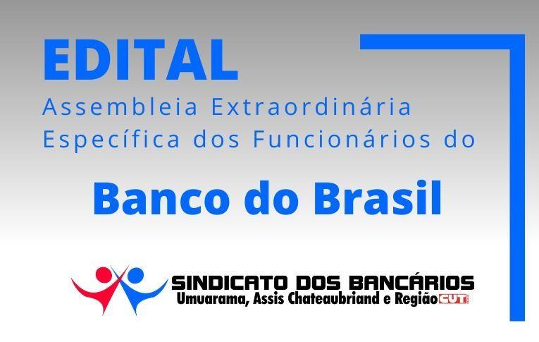 Sindicato de Umuarama convoca funcionários do Banco do Brasil para Assembleia Específica