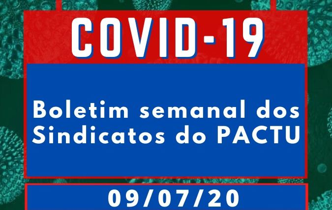 Sindicatos do Pactu publicam Boletim sobre o coronavírus