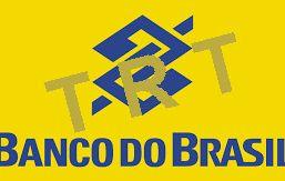 TRT 10 garante ampla defesa a funcionários do Banco do Brasil